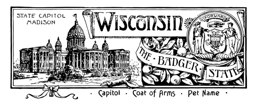 The state banner of Wisconsin the badger state vintage illustration