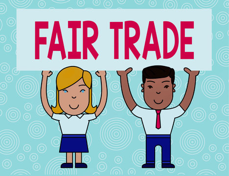 Word writing text Fair Trade. Business photo showcasing Small increase by a analysisufacturer what they paid to a producer Two Smiling People Holding Big Blank Poster Board Overhead with Both Hands