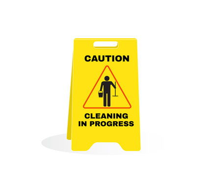 Accident Prevention signs, Yellow caution plastic with message CAUTION Cleaning in progress. beware and careful Sign, warning symbol, road sign and traffic symbol design concept, vector illustration.