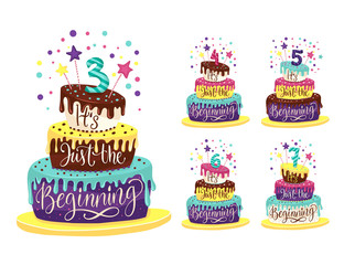 Children Birthday Anniversary vector illustration set with color cartoon cake and hand drawn lettering quote - it is just the beginning. 3th, 4th, 5th, 6th Birt