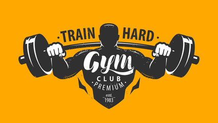 Gym club logo or emblem. Bodybuilding, fitness concept. Lettering vector illustration