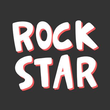 Rock star. Sticker for social media content. Vector hand drawn illustration design.
