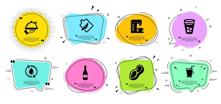 Coffee machine, Coffee cup and Refill water line icons set. Chat bubbles with quotes. Peanut, Ice tea and Cutting board signs. Champagne bottle, Restaurant food symbols. Vector