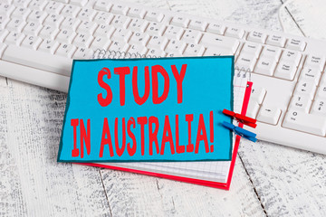 Handwriting text Study In Australia. Conceptual photo going into foreign country order complete...