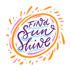 Find Sunshine g sign. Hand drawn vector lettering phrase. Cartoon style.