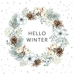 Christmas wreath with text Hello Winter, white background. Gray pine twigs, flowers, cotton, cones. Vector illustration. Nature design greeting card template. December xmas holidays