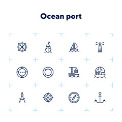 Ocean port line icon set. Boat, ship, lighthouse, compass. Marine concept. Can be used for topics like nautical navigation, sailing, ship