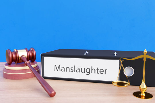 Manslaughter – Folder with labeling, gavel and libra – law, judgement, lawyer
