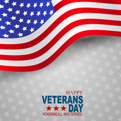Happy Veterans Day. Honoring all who served. American flag cover. USA National holiday design concept. Vector illustration.