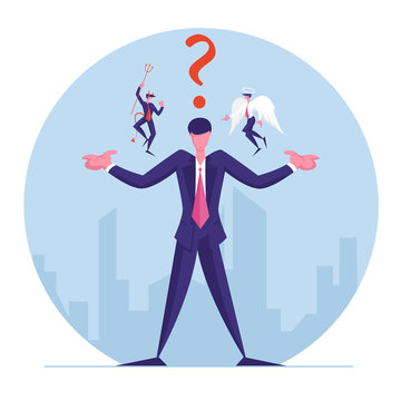 Businessman with Angel and Devil Sitting on Shoulders Whispering in his Ear and Question Mark above Head. Entrepreneur Have Moral Dilemma Making Complicated Decision. Cartoon Flat Vector Illustration