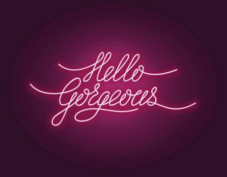 Hello gorgeous poster with neon lettering vector illustration. Greeting postcard with shiny phrase in pink color. Card with handwritten quote, hi expression word with light
