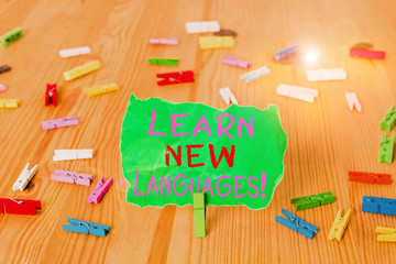 Word writing text Learn New Languages. Business photo showcasing developing ability to communicate...
