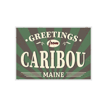 Welcome to Caribou Maine vintage card sign on a white background, vector illustration