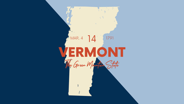 14 of 50 states of the United States with a name, nickname, and date admitted to the Union, Detailed Vector Vermont Map for printing posters, postcards and t-shirts