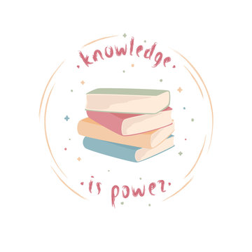 """Vector illustration of books with lettering """"Knowledge is power"""""""