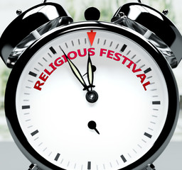 Religious festival soon, almost there, in short time - a clock symbolizes a reminder that Religious festival is near, will happen and finish quickly in a little while, 3d illustration