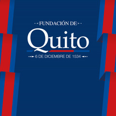 FUNDACION DE QUITO Greeting card - FOUNDATION OF QUITO in Spanish language - Title on a dark blue background with blue and red flags on the sides. Vector image