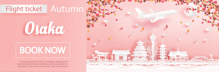 Fototapete - Flight and ticket advertising template with travel to Osaka, Japan in autumn season deal with falling maple leaves and famous landmarks in paper cut style vector illustration