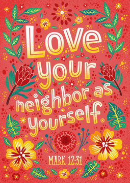 Christian religious poster. Bible lettering. Mark 12:31. Modern typography. Love your neighbor as yourself.