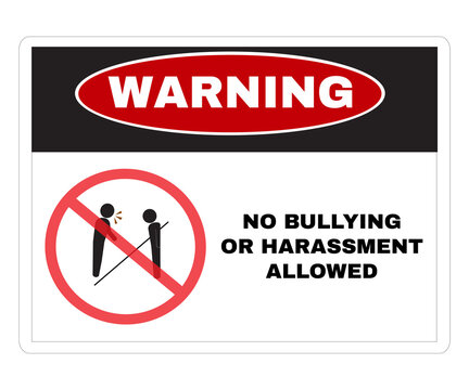 Social sensitive Prevention signs, WARNING  board with message Warning NO BULLYING OR HARASSMENT ALLOWED. beware and careful Sign, warning symbol design concept, vector illustration.