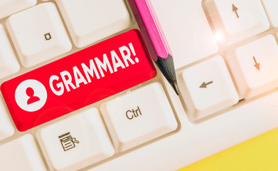 Word writing text Grammar. Business photo showcasing whole system structure language syntax and...