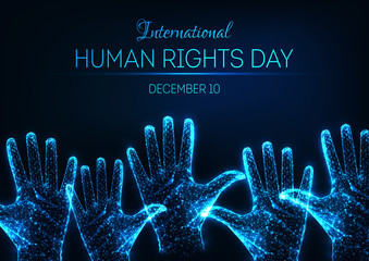 Futuristic glowing low poly International human rights day banner with raised up open hands and text