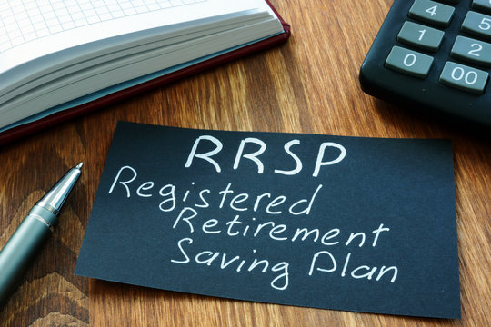 Text sign showing hand written words RRSP Registered retirement savings plan