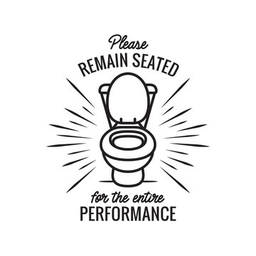 Please remain seated bathroom poster. Vector illustration.
