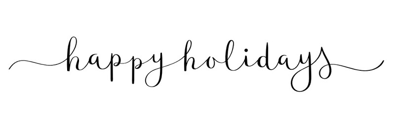 Wall Mural - HAPPY HOLIDAYS! vector brush calligraphy banner with swashes