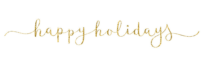 HAPPY HOLIDAYS gold glitter vector brush calligraphy banner with swashes