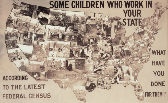 Child labor, exhibit panel, collage of children working in the United States, text reads: 'Some children who work in your state according to the latest Federal census