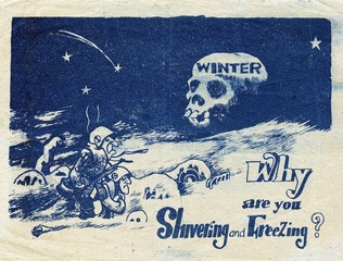 """Propaganda leaflet distributed by Communists during the Korean War, 1950-53.'Why are you Shivering and Freezing?'"""", u""""Cartoon shows two big-nosed soldiers in the snow with a skull labeled 'winter'. The Communists distributed leaflets in artillery shells or h"""