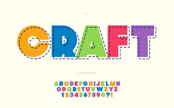 Craft vector font bold colorful style trendy typography for kids banner, game, infographic, decoration, t shirt, party poster, printing, animation, promotion, logotype, motion graphics, video. 10 eps