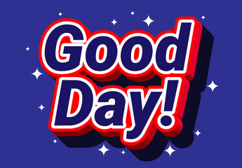 Pop Good Day Text Effect