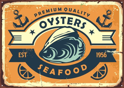 Oysters vintage sign board for seafood restaurant or oyster farm. Retro poster template for fresh food. Bistro vector sign illustration.