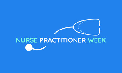 Vector illustration on the theme of National Nurse Practitioner week on November 10 to 16th.