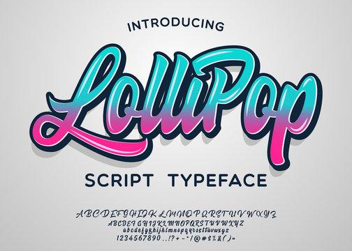 Lollipop. Script typeface. Vector illustration. Lettering print. Comics style.