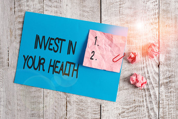 Word writing text Invest In Your Health. Business photo showcasing Live a Healthy Lifestyle Quality...