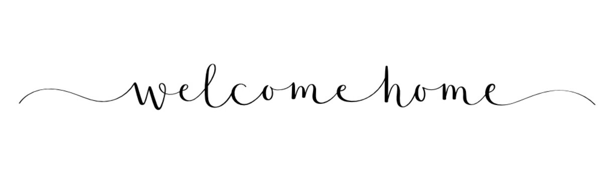 WELCOME HOME black vector brush calligraphy banner with swashes