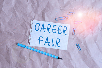 Writing note showing Career Fair. Business concept for an event at which job seekers can meet...