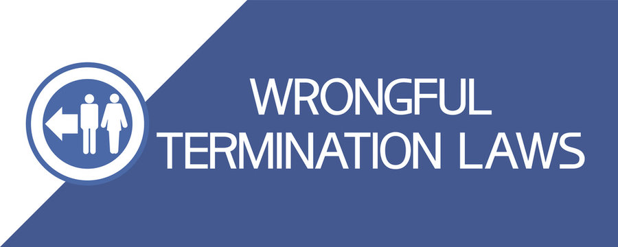 Wrongful termination laws. The symbolic image of a man and woman and  focused textual information.