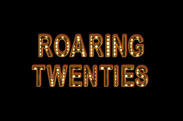 Roaring twenties poster bulb Hollywood Broadway letters on black background