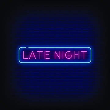 Late Night Neon Signs Style Text Vector
