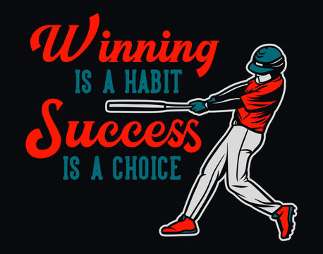 winning is a habit success is a choice baseball quote motivation poster vintage