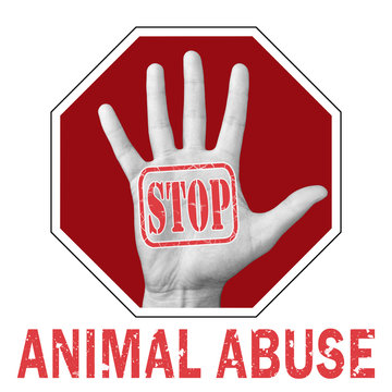 Stop animal abuse conceptual illustration. Open hand with the text stop animal abuse.