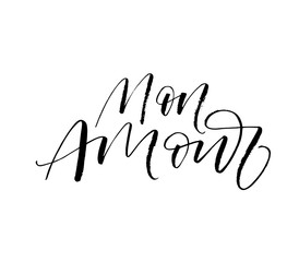 Mon amour phrase. Hand drawn brush style modern calligraphy. Vector illustration of handwritten lettering.