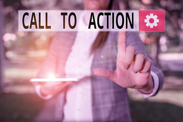 Writing note showing Call To Action. Business concept for Encourage Decision Move to advance Successful strategy Outdoor scene with business woman holds lap top with touch screen