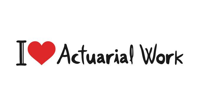 I love Actuarial Work symbol