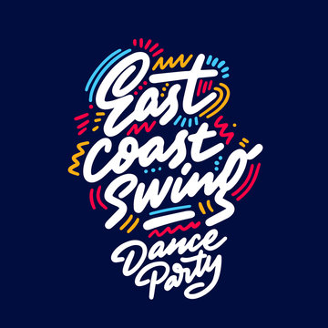East coast swing Dance Party lettering hand drawing design. May be use as a Sign, illustration, logo or poster.