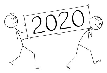 Vector cartoon stick figure drawing conceptual illustration of two men or businessmen carrying year 2020 lettering sign.